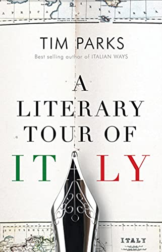 9781846883910: A Literary Tour of Italy