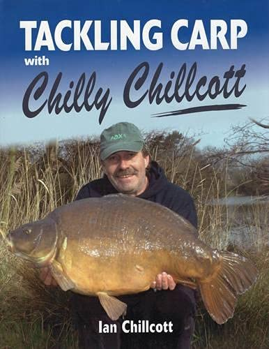 9781846890000: Tackling Carp: With Chilly Chillcott