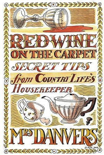 9781846890154: Red Wine on the Carpet: Secret Tips from Country Life's Housekeeper