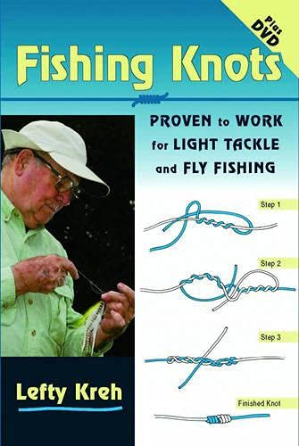 9781846890178: Fishing Knots: Proven to Work for Light Tackle and Fly Fishing (Book & DVD): Proven to Work for Light Tackle and Fly Fishing (Book & DVD)