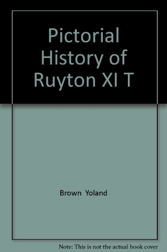 Pictorial History of Ruyton XI T Brown