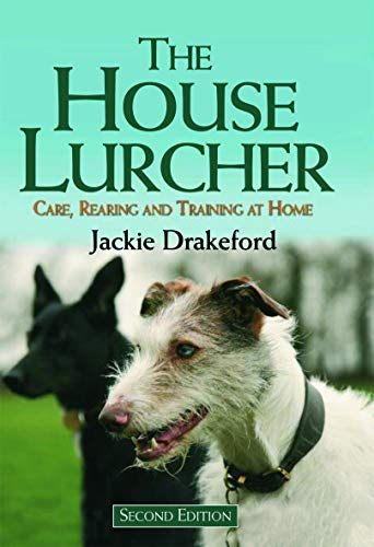 9781846890833: The House Lurcher: Care, Rearing and Training at Home