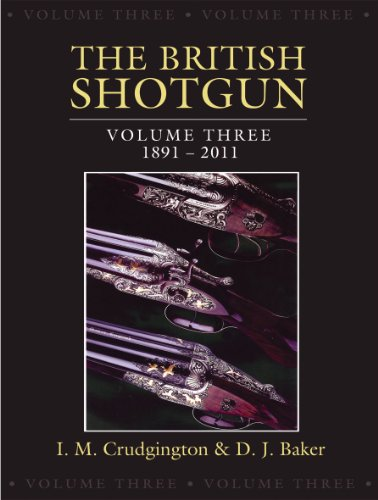 The British Shotgun: Crudgington, I.M.; Baker, D.J.