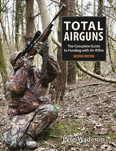 9781846891106: Total Airguns