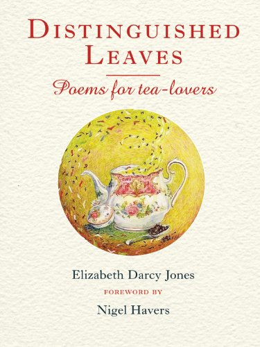 9781846891151: Distinguished Leaves: Poems for Tea-Lovers