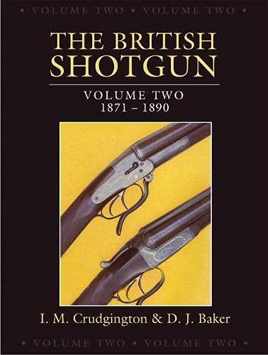 9781846891175: The British Shotgun: 1871-1890 (Volume 2)
