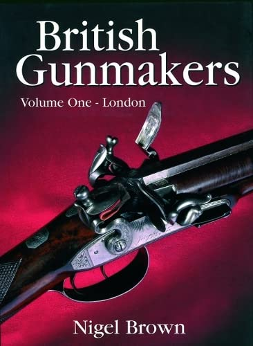 9781846891502: British Gunmakers
