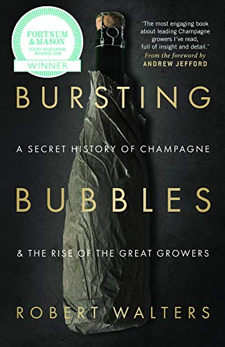 9781846892790: Bursting Bubbles: A Secret History of Champagne and the Rise of the Great Growers