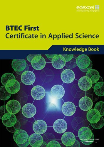 Edexcel BTEC First Certificate in Applied Science: 4Science