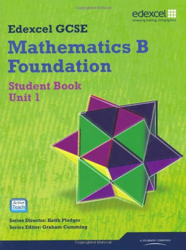 Edexcel GCSE Mathematics B Foundation, Student Book,: Tanner, Kevin and