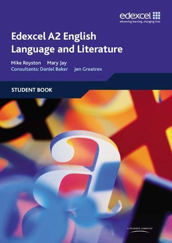 9781846902468: Edexcel A2 English Language and Literature Student Book
