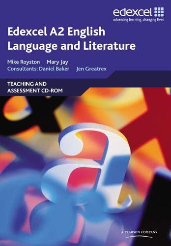 Edexcel A2 English Language and Literature: Teaching and Assessment CD-ROM: Mary Jay, Jennifer ...