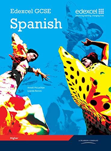 9781846903922: Edexcel GCSE Spanish Higher Student Book