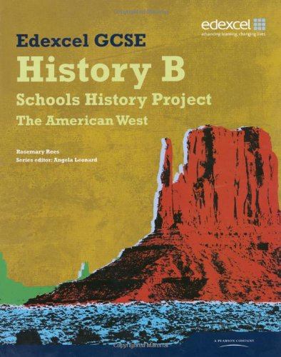 9781846904431: Edexcel GCSE History B: Schools History Project - American West Student Book (2B)