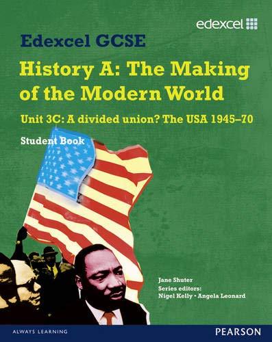9781846905520: Edexcel GCSE Modern World History Unit 3C A divided Union? The USA 1945-70 Student Book