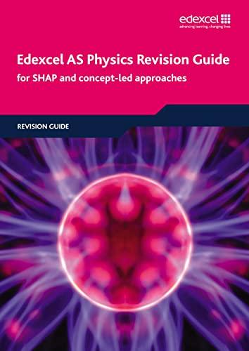 9781846905957: Edexcel AS Physics Revision Guide (Edexcel A Level Sciences)