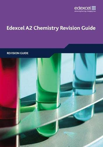 9781846905964: Edexcel A2 Chemistry Revision Guide (Edexcel GCE Chemistry)