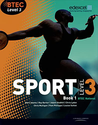 BTEC Level 3 National Sport Book 1: Book 1 (BTEC National Sport 2010): Barker, Mr Ray; Lydon, Ms ...