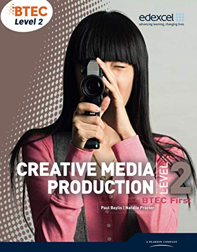9781846906732: BTEC Level 2 First Creative Media Production Student Book (Level 2 BTEC First Creative Media Production)