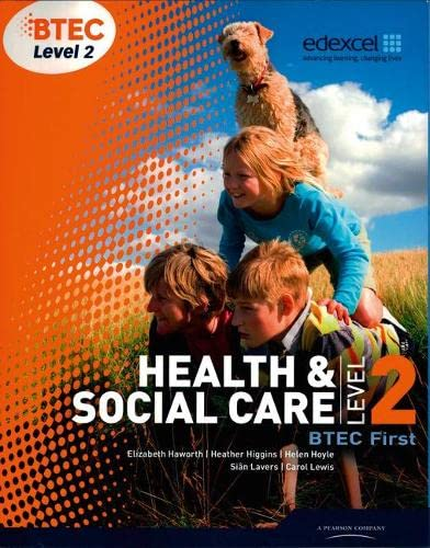 9781846906817: BTEC Level 2 First Health and Social Care Student Book (Level 2 BTEC First Health and Social Care)