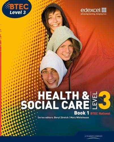 9781846907463: BTEC Level 3 National Health and Social Care: Student Book 1 (Level 3 BTEC National Health and Social Care)
