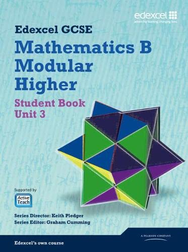 GCSE Mathematics Edexcel 2010: Spec B Higher Unit 3 Student Book (GCSE Maths Edexcel 2010): Pledger...