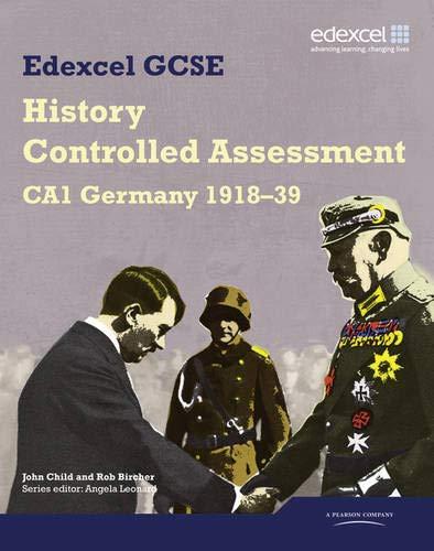9781846908781: Edexcel GCSE History: CA1 Germany 1918-39 Controlled Assessment Student book (Edexcel GCSE Modern World History)