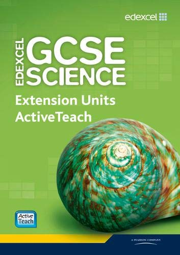 Edexcel GCSE Science: Extension Units ActiveTeach Pack with CD-ROM (Mixed media product): Mark ...