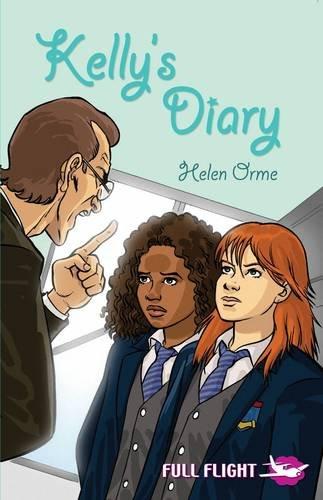 Kelly's Diary (Full Flight Girl Power): Orme, Helen