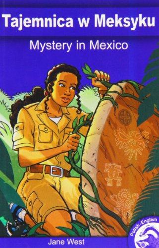 Mystery in Mexico (Full Flight English / Polish Dual Language Books): West, Jane