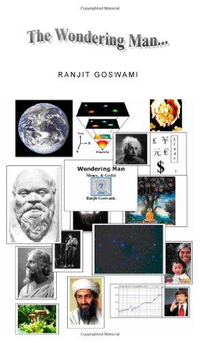 Wondering Man, Money & Go(l)d: R GOSWAMI