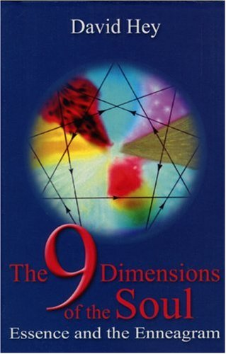 The 9 Dimensions of the Soul: Essence and the Enneagram: Hey, David