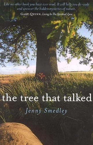 The Tree that Talked: Smedley, Jenny