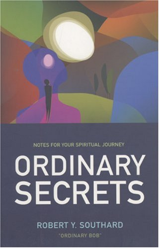 9781846940675: Ordinary Secrets: Notes for Your Spiritual Journey