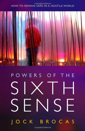 9781846940750: Power of the Sixth Sense: How to Keep Safe in a Hostile World