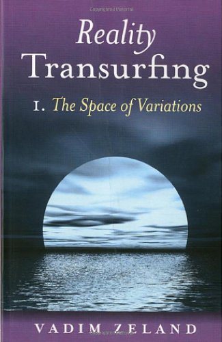 9781846941221: Reality Transurfing 1: The Space of Variations