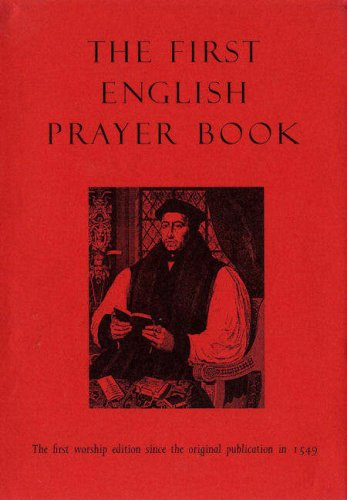 9781846941306: The First English Prayer Book (Adapted for Modern Use): The First Worship Edition Since the Original Publication in 1549