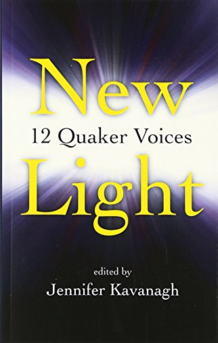 9781846941436: New Light:12 Quaker Voices