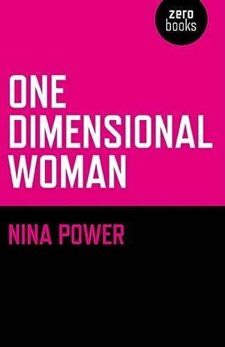 9781846942419: One-Dimensional Woman (Zero Books)