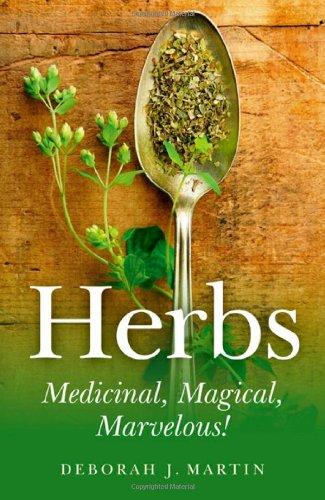 9781846943720: Herbs: Medicinal, Magical, Marvelous