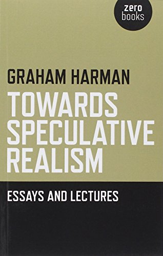 9781846943942: Towards Speculative Realism: Essays and Lectures
