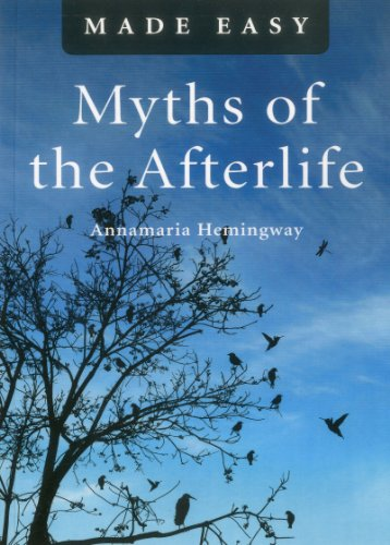9781846944253: Myths of the Afterlife Made Easy