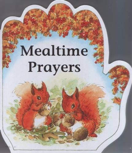 9781846944505: Mealtime Prayers (Little Prayers Series)