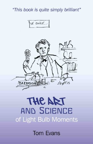 9781846944598: The Art and Science of Light Bulb Moments