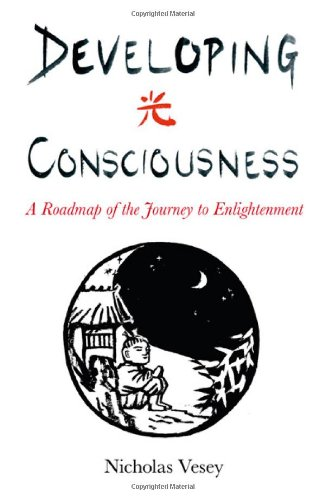 9781846944611: Developing Consciousness: A Roadmap of the Journey to Enlightenment