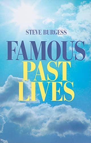 Famous Past Lives: Burgess, Steve