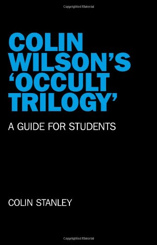 9781846947063: Colin Wilson's 'occult Trilogy': a Guide for Students
