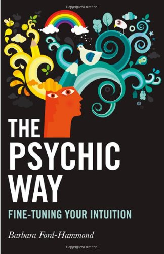 9781846947216: The Psychic Way: Fine-tuning Your Intuition