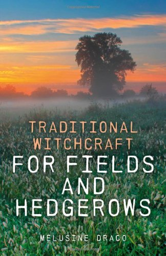 9781846948015: Traditional Witchcraft for Fields and Hedgerows