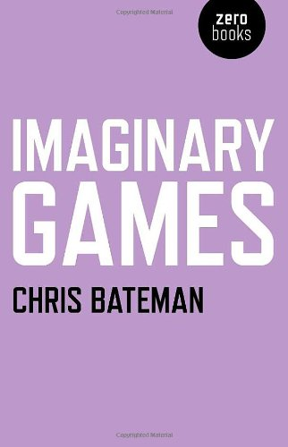 Imaginary Games: Chris Bateman